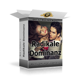 radikale dominanz